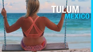 BEST BEACHES IN TULUM MEXICO (TRAVEL VLOG - PART 2)