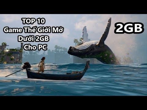 Top 10 Game Thế GIới Mở Dưới 2GB Cho PC (Có Link Download)