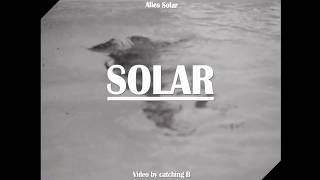 ALLES SOLAR - Solar (Offizielles Musikvideo)