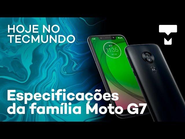 Especificações da família Moto G7, dobrável da Samsung, Windows Lite e mais - Hoje no TecMundo
