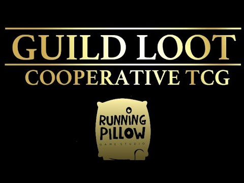Guild loot :cooperative TCG game first look (gameplay) Guild loot new game 2018