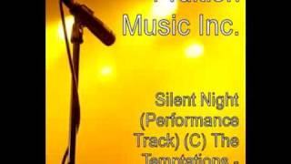 Silent Night (Performance Track) (C) The Temptations Performance Track