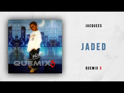 Jacquees - Jaded (Quemix 3)