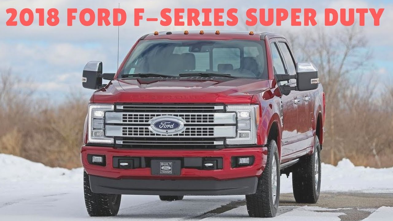 New 2018 ford f series super duty limited