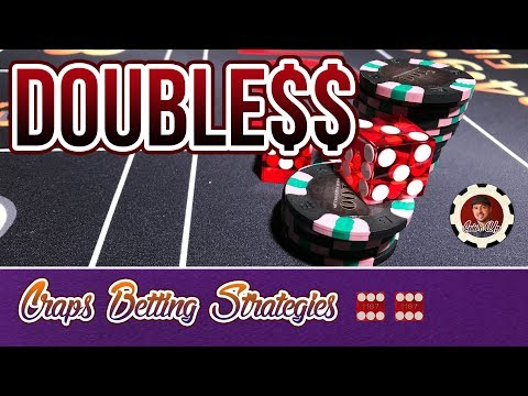 Double Your Money at Casinos - Craps Betting Strategy