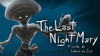 THE LAST NIGHT MARY | Terror Brasileño