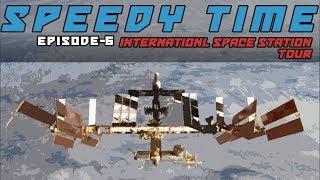 SpeedyTime 6 – International Space Station Tour