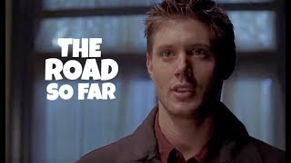 The road so far | Dean Winchester