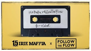 IRIE MAFFIA x FOLLOW THE FLOW - B-oldal (OFFICIAL HOME VIDEO)