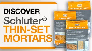 Schluter® Thin-set Mortars