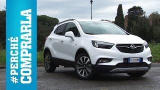 Opel Mokka X Perch comprarla... e perch no