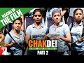 Making Of The Film - Part 2 - Chak De India video
