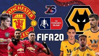 FA CUP🏆 | แมนยู😈 ปะทะ วูล์ฟแฮมป์ตัน🦊 | FIFA 20 | โรงละครแห่งความฝัน