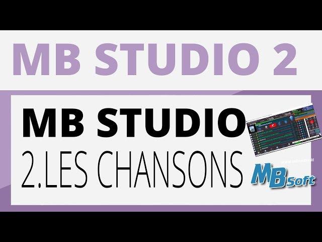 Créer sa radio - Tutoriel - MB STUDIO 2 : Les chansons