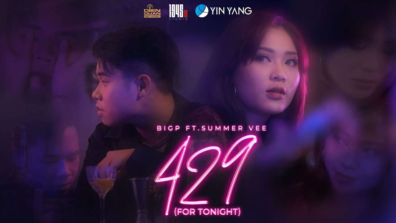 Download '429' ( For Tonight ) - BIGP x SUMMER VEE | OFFICIAL MUSIC VIDEO