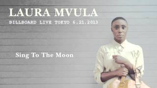 Laura Mvula - Sing To The Moon (Tokyo 2013)