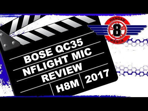 Bose Quiet Comfort 35 NFlight Mic Review compared to Bose A20 Bose Review