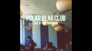 Polar Bear Club - At Your Funeral (Saves the Day Cover)