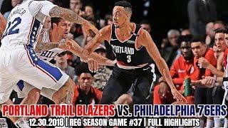 Portland Trail Blazers vs Philadelphia 76ers - Full Game Highlights - December 30, 2018