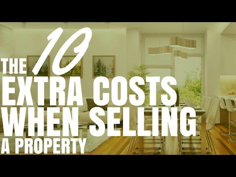 The 10 Extra Costs When Selling A Property (Ep119)