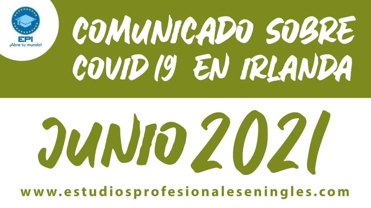 Noticias sobre el COVID-19 en Irlanda para Junio 2021