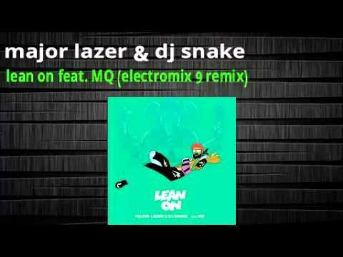 Major Lazer & Dj Snakelean onel3ctrox remix