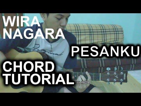 [Jangan Malas Baca Deskripsi] Chord Tutorial Wira Nagara - Pesanku (Short Cover ver.)