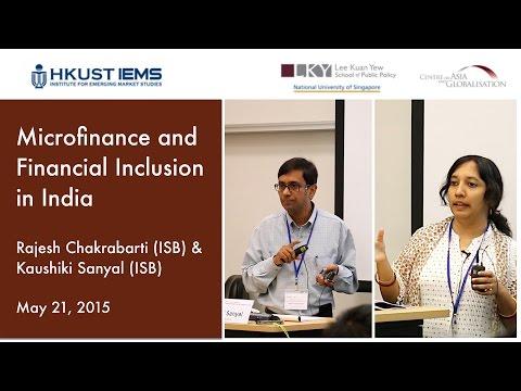 Rajesh Chakrabarti & Kaushiki Sanyal: Microfinance & Financial Inclusion in India