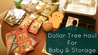 Dollar Tree Haul for Baby & Storage Items
