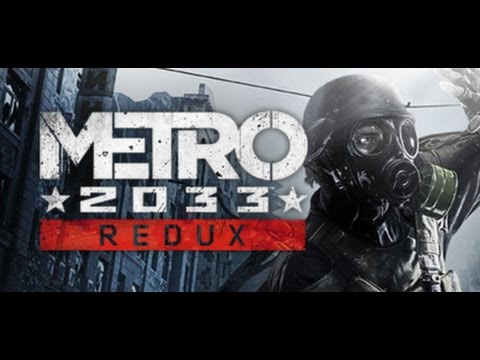 METRO 2033 REDUX - XBOX ONE - Gil S Gamer