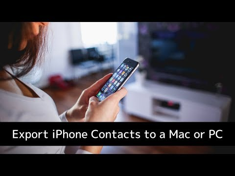 How to Export iPhone Contacts to your Mac or PC