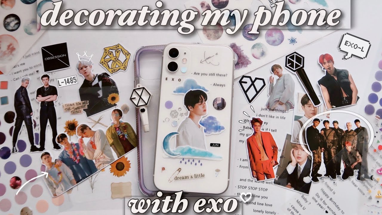 decorate my phone with me & EXO