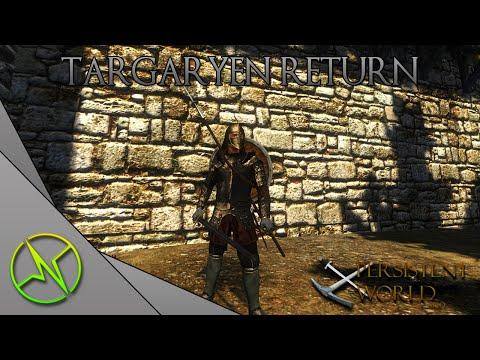 Persistent World S2E5... TARGARYEN RETURN!!!