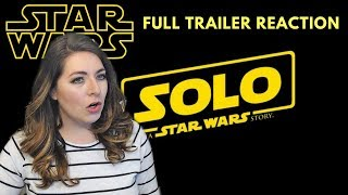 "Reaction & Review: ""Solo: A Star Wars Story"" Trailer #2!"