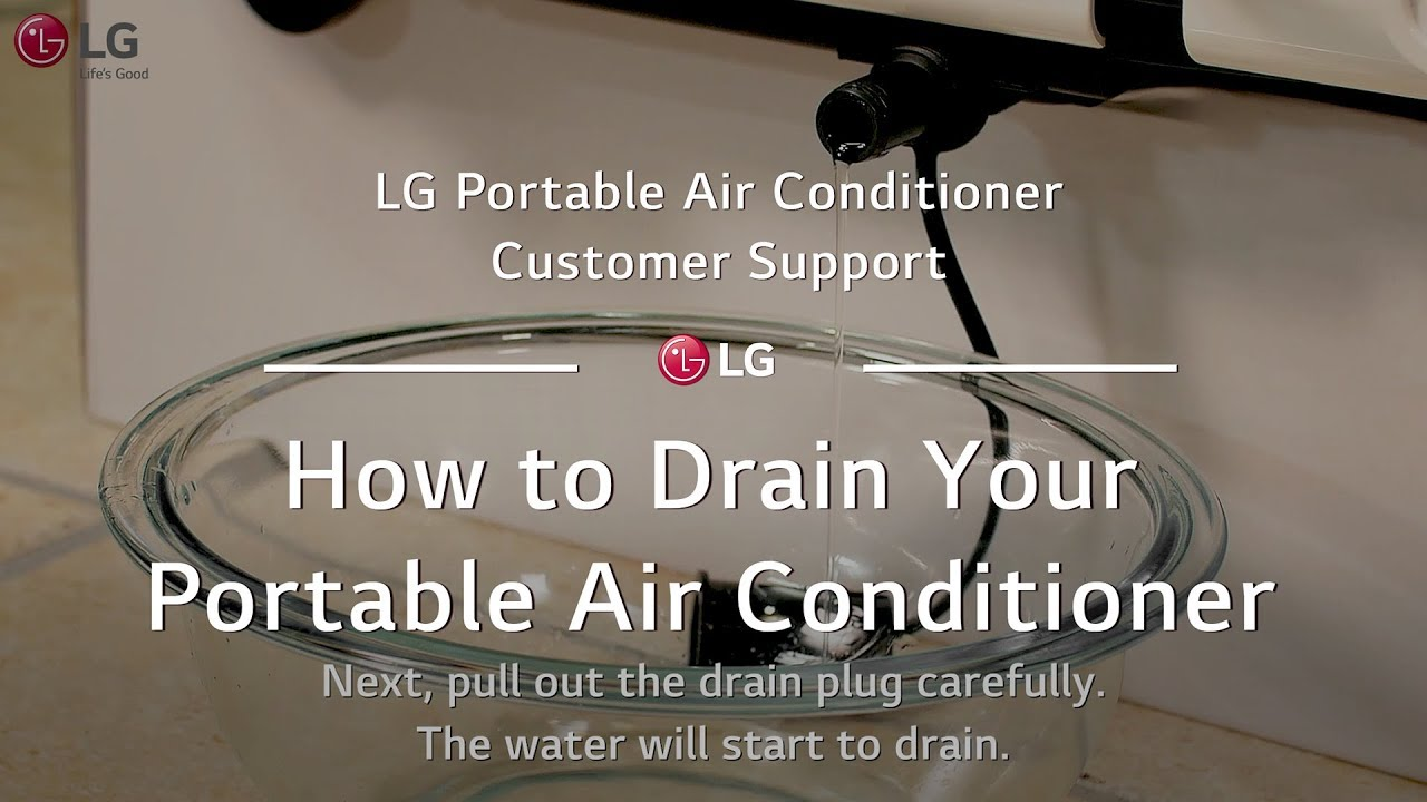 lg portable ac how to drain your portable ac