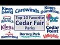 Top 10 Favorite Cedar Fair Parks
