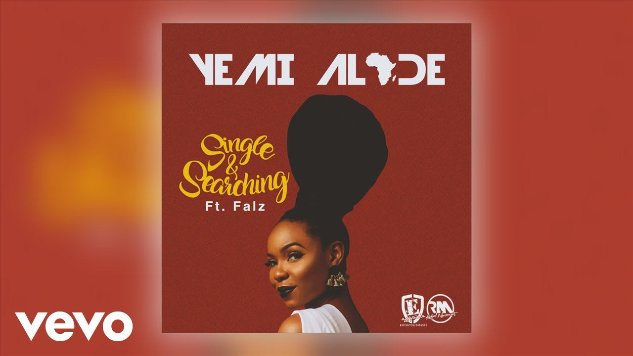 Yemi Alade - Single & Searching (Official Audio) ft. Falz