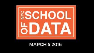 NYC School of Data - Mar 5 2016