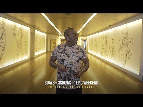 3Days + 3Shows = 1Epic Weekend  AfterMovie