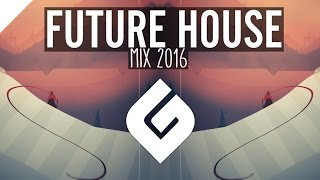 BEST OF FUTURE HOUSE & DEEP HOUSE MIX 2016   1 Hour of Gaming Music