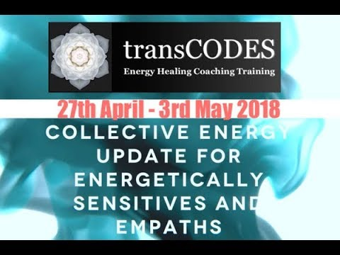 27th APRIL - 3rd May 2018 Energy Update & Energy Tips For Empaths (Week 18) with Jona Bryndis