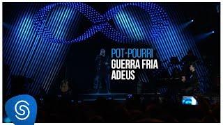 Sorriso Maroto - Pot-Pourri: Guerra Fria / Adeus (De Volta Pro Amanhã, Vol. 1) [Vídeo Oficial]
