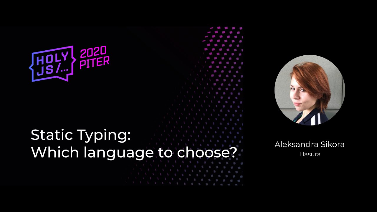 Static Typing: Which Language to Choose?