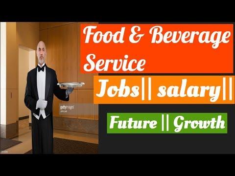 Food And Beverage Service || Jobs|| Salary|| Future|| Career||
