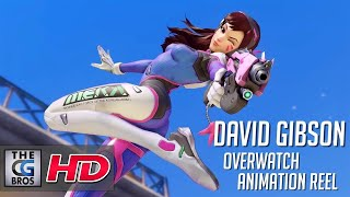 "CGI & VFX Showreels: ""Overwatch Animation Reel"" - by David Gibson"