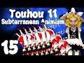 B FOR BAD REIMU!!! (Favourite Episode)    Touhou 11: Subterranean Animism