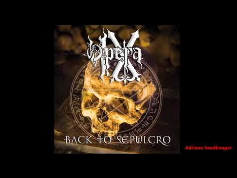 Opera IX - Back To Sepulcro - Full album
