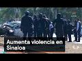 Aumenta violencia en Sinaloa - Inseguridad - Denise Maerker 10 en punto