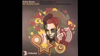 Kathy Brown - Get Another Love (Bobby Blanco And Miki Moto Club Mix)