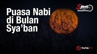 Gambar cover 5 Menit yang Menginspirasi: Puasa Nabi di Bulan Sya'ban - Ustadz Dr. Syafiq Riza Basalamah, M.A.